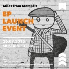 EP launch! 4pm 26/07/2015 at Mustard Stock!